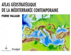 atlas-geostrategique-de-la-mediterranee