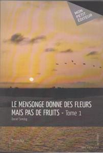 le-mensonge-donne-des-fleurs-mais-pas-de-fruits