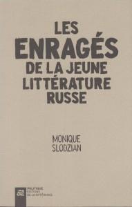 les-enrages-de-la-jeune-litterature-russe
