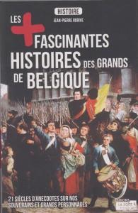 les-fascinantes-histoires-des-grands-de-belgique