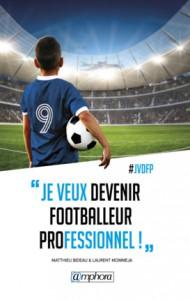 je-veux-devenir-footballeur-professionnel
