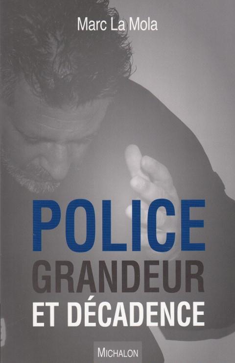 police-grandeur-et-decadence