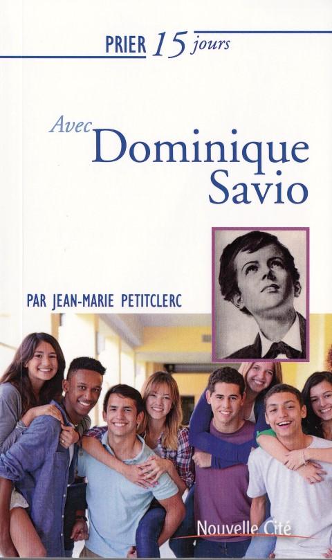 prier-15-jours-avec-dominique-savio