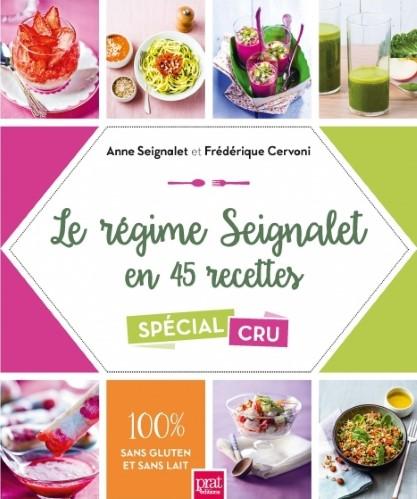 le-regime-seignalet-en-45-recettes-special-cru-100-sans-gluten-et-sans-lait