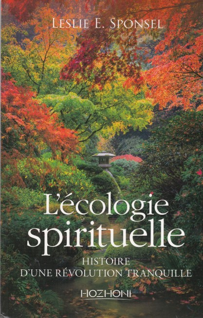 lecologie-spirituelle-histoire-dune-revolution-tranquille
