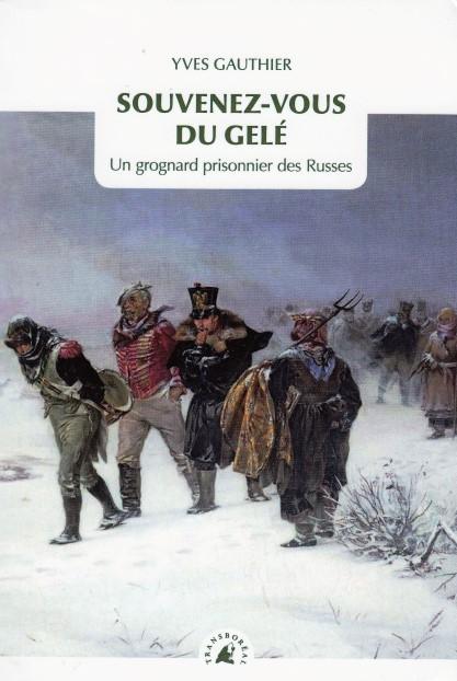 souvenez-vous-du-gele-un-grognard-prisonnier-des-russes