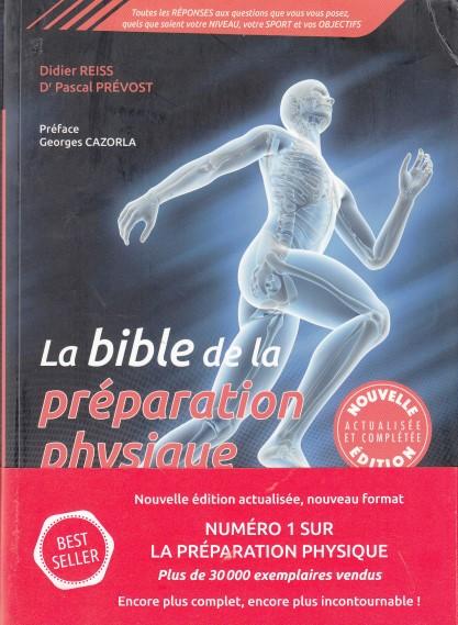 la-bible-de-la-preparation-physique-le-guide-scientifique-et-pratique-pour-tous