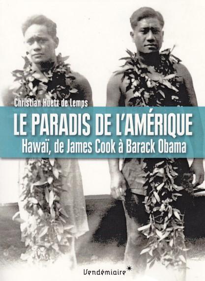 le-paradis-de-lamerique-hawai-de-james-cook-a-barack-obama