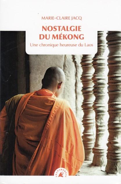 nostalgie-du-mekong-une-chronique-heureuse-du-laos