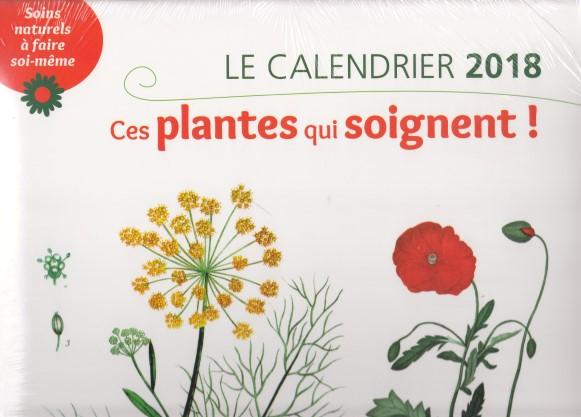 le-calendrier-ces-plantes-qui-soignent-soins-naturels-a-faire-soi-meme