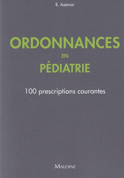 ordonnances-en-pediatrie-100-prescriptions-courantes