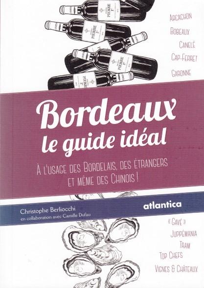bordeaux-le-guide-ideal