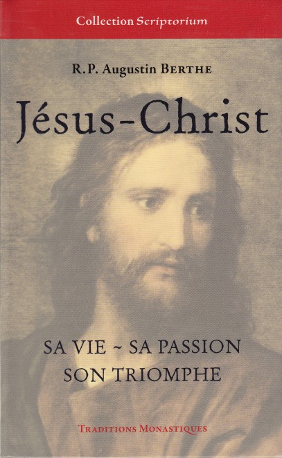 jesus-christ-sa-vie-sa-passion-son-triomphe