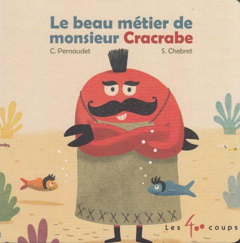 le-beau-metier-de-monsieur-cracrabe-lj