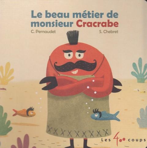 le-beau-metier-de-monsieur-cracrabe