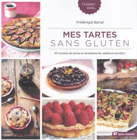 mes-tartes-sans-gluten-45-recettes-de-tartes-et-tartelettes-bio-salees-et-sucrees