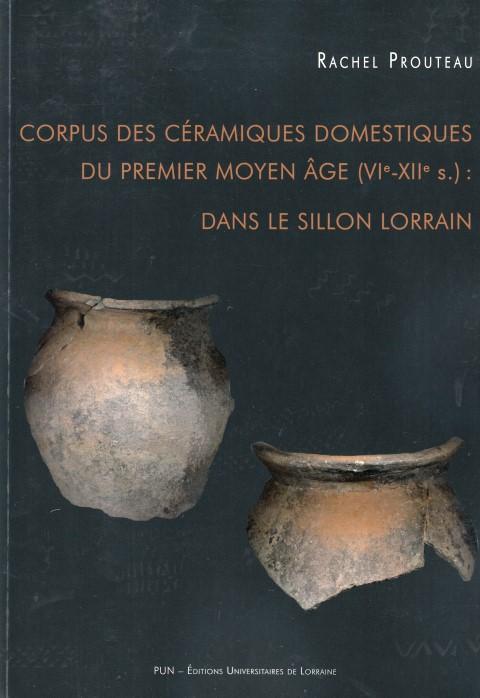 corpus-des-ceramiques-domestiques-du-premier-moyen-age-vie-xiie-siecle-dans-le-sillon-lorrain