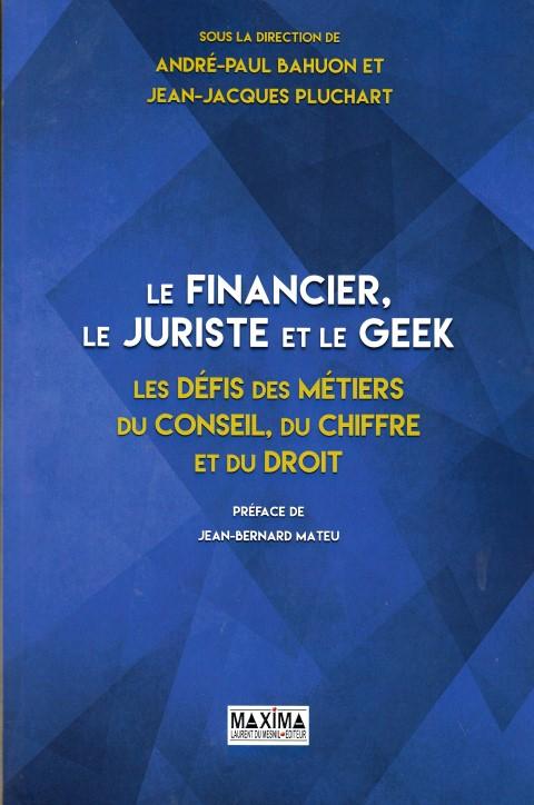 le-financier-le-juriste-et-le-geek-les-defis-des-metiers-du-conseil-du-chiffre-et-du-droit