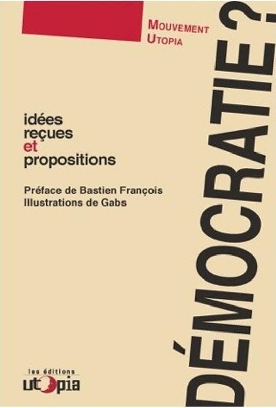 democratie-idees-recues-et-propositions