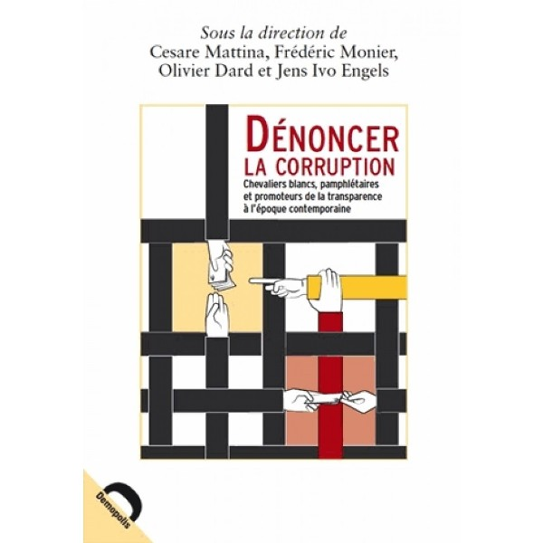 denoncer-la-corruption-chevaliers-blancs-pamphletaires-et-promoteurs-de-la-transparence-a-lc292epoque-contemporaine