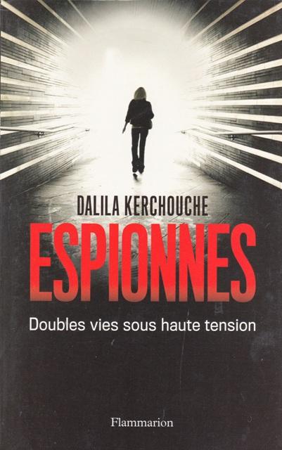 espionnes-doubles-vies-sous-haute-tension-une-enquete-exclusive-au-coeur-des-services-secrets-francais