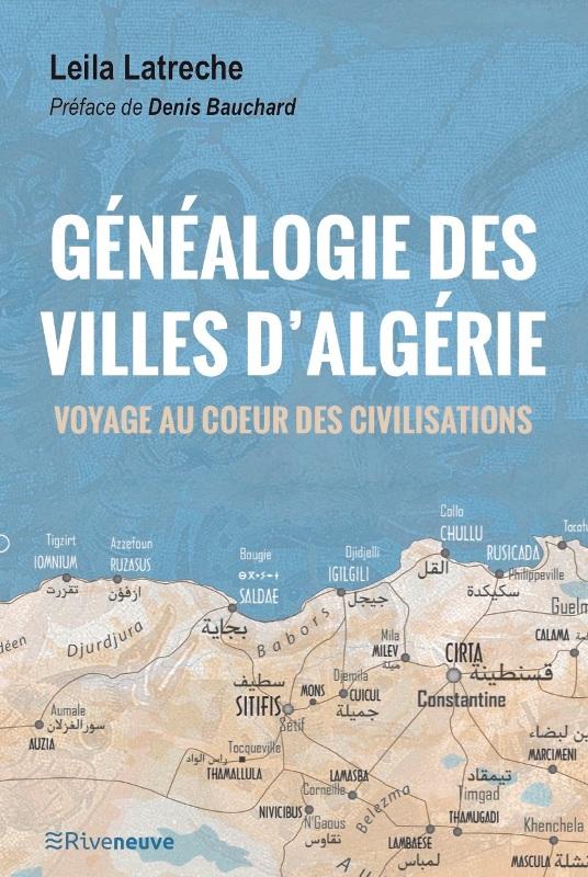 genealogie-des-villes-dalgerie-voyage-au-coeur-des-civilisations