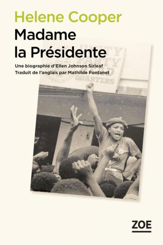 madame-la-presidente-une-biographie-dellen-johnson-sirleaf