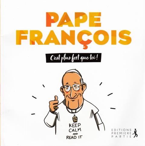 pape-francois-cest-plus-fort-que-toi