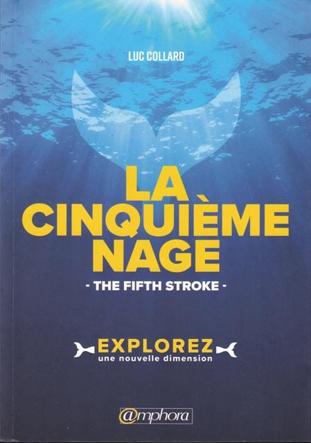 la-cinquieme-nage-the-fifth-stroke