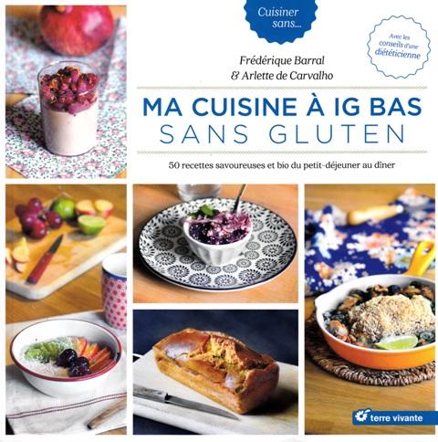 ma-cuisine-a-ig-bas-sans-gluten-50-recettes-savoureuses-et-bio-du-petit-dejeuner-au-diner