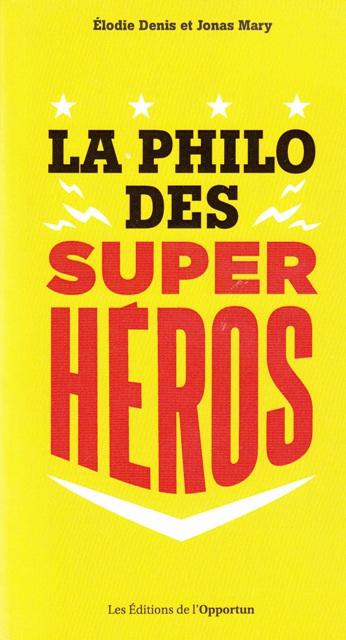 la-philo-des-super-heros
