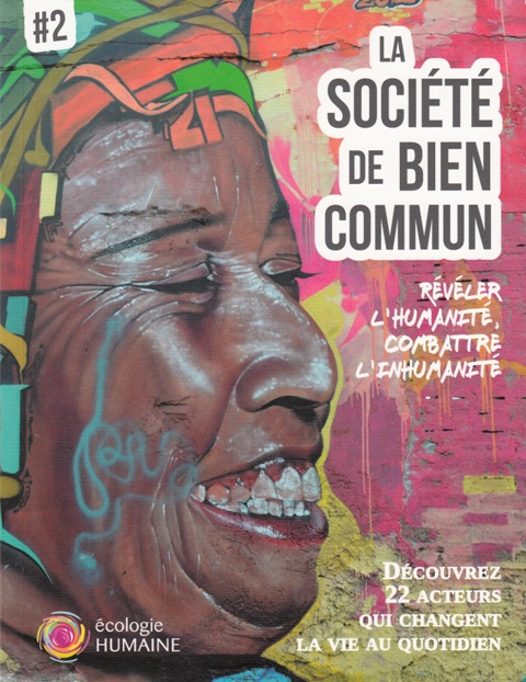la-societe-de-bien-commun-reveler-lhumanite-combattre-linhumanite