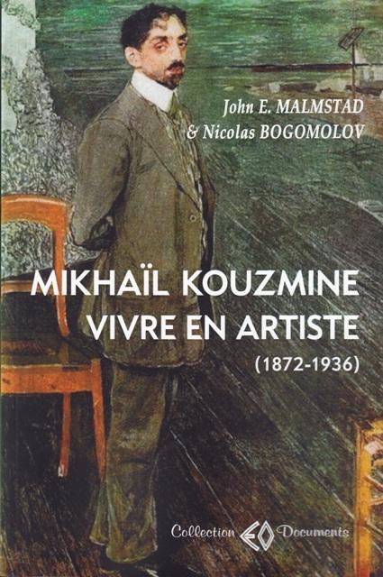mikhail-kouzmine-vivre-en-artiste-1872-1936