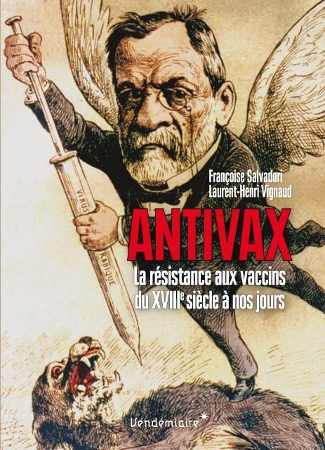 antivax-la-resistance-aux-vaccins-du-xviiie-siecle-a-nos-jours