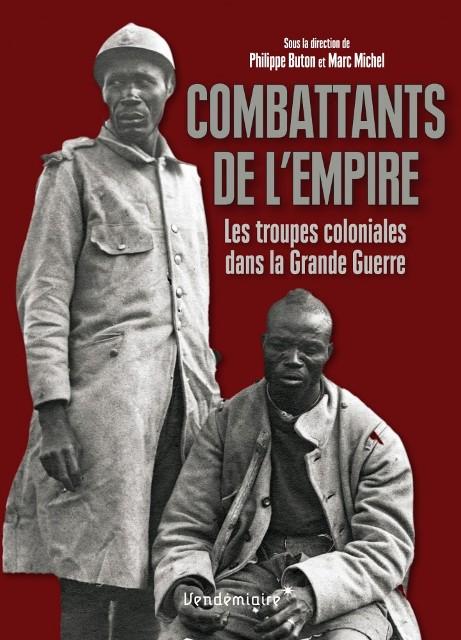 combattants-de-lempire-les-troupes-coloniales-dans-la-grande-guerre