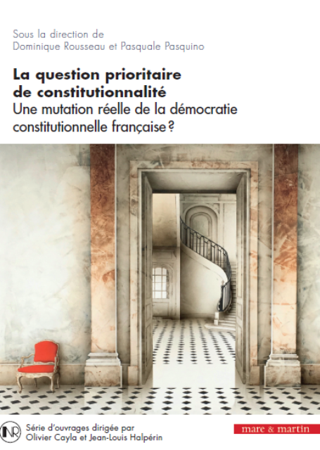 la-question-prioritaire-de-la-constitutionnalite-une-mutation-reelle-de-la-democratie-constitutionnelle-francaise