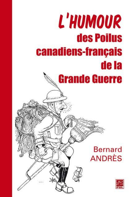 lhumour-des-poilus-canadiens-francais-de-la-grande-guerre