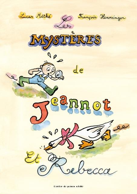 les-mysteres-de-jeannot-et-rebecca