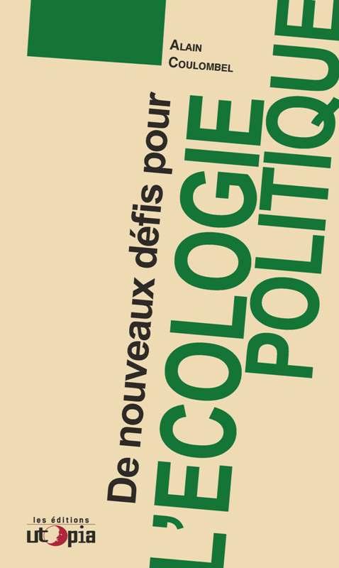 de-nouveaux-defis-pour-lecologie-politique