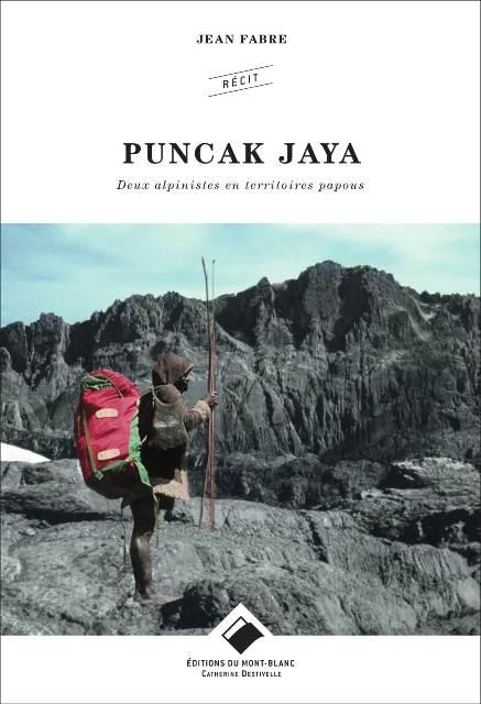 puncak-jaya-deux-alpinistes-en-territoires-papous