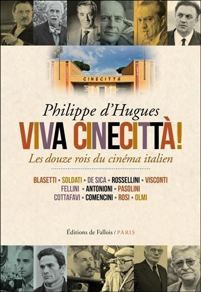 viva-cinecitta-les-douze-rois-du-cinema-italien