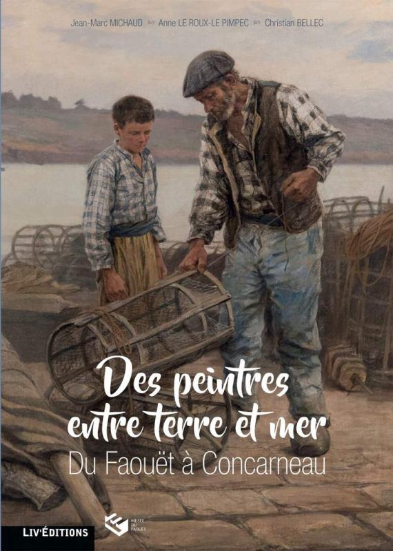 des-peintres-entre-terre-et-mer-du-faouet-a-concarneau