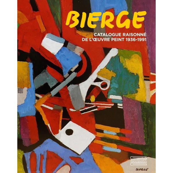 bierge-catalogue-raisonne-de-loeuvre-peint-1936-1991