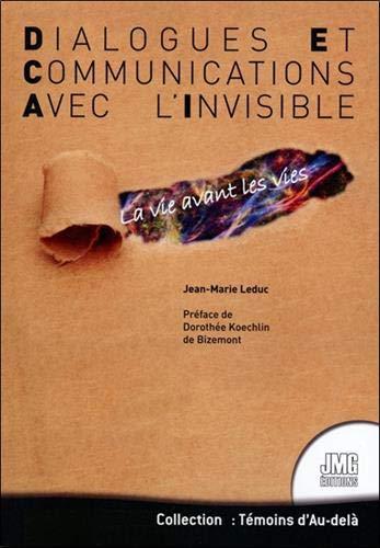 dialogues-et-communications-avec-linvisible-la-vie-avant-les-vies