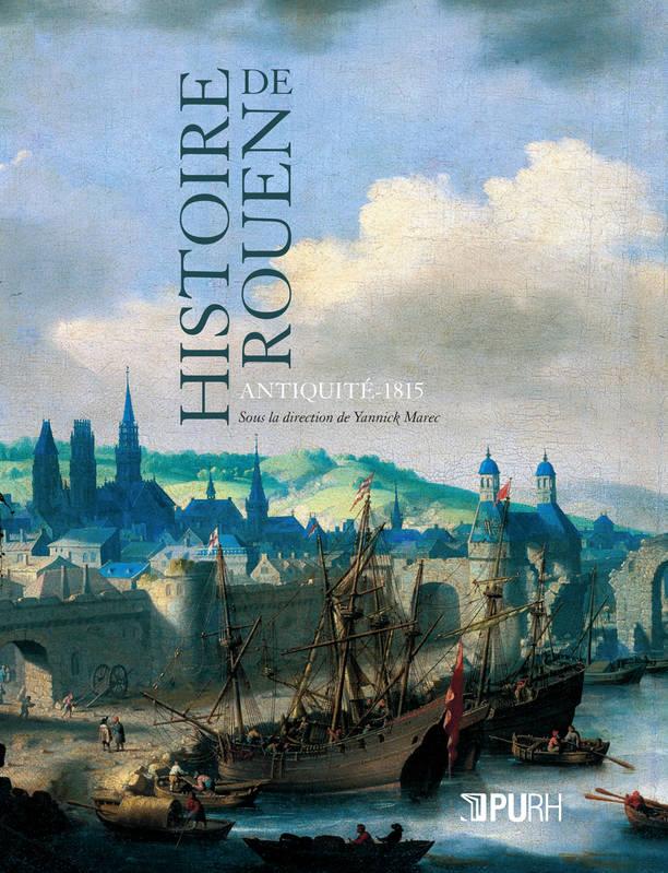 histoire-de-rouen-antiquite-1815