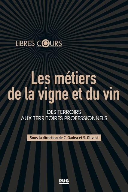 les-metiers-de-la-vigne-et-du-vin-des-terroirs-aux-territoires-professionnels