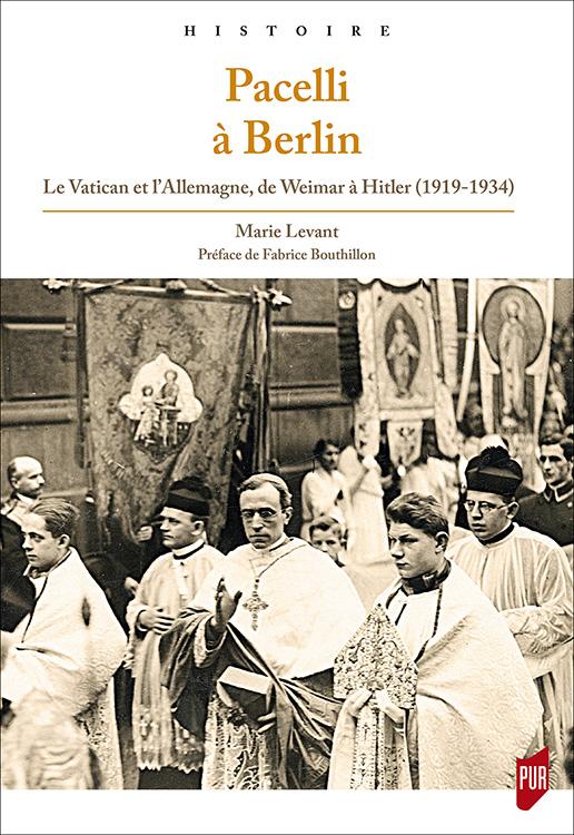 pacelli-a-berlin-le-vatican-et-lallemagne-de-weimar-a-hitler-1919-19341
