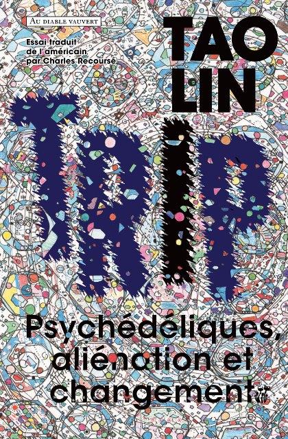 trip-psychedeliques-alienation-et-changements