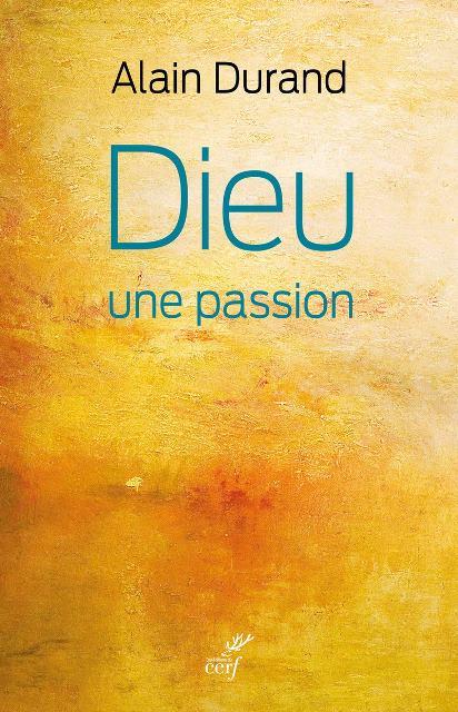 dieu-une-passion