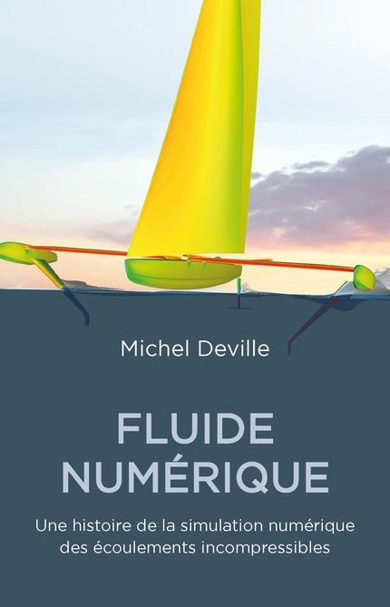 fluide-numerique-une-histoire-de-la-simulation-numerique-des-ecoulements-incompressibles
